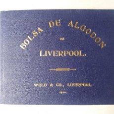 Documentos antiguos: BOLSA DE ALGODÓN DE LIVERPOOL 1910. Lote 111511511