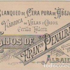 Documentos antiguos: TARJETA COMERCIAL FABRICA DE VELAS Y CIRIOS HIJOS DE FRANCISCO PENALBA ALBAIDA VALENCIA - -C-19 . Lote 111516599
