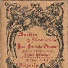 Documentos antiguos: TARJETA COMERCIAL MUEBLES Y DECORACION JOSE FERRANDO GUANTER VALENCIA -C-19. Lote 111517743