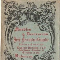 Documentos antiguos: TARJETA COMERCIAL MUEBLES Y DECORACION JOSE FERRANDO GUANTER VALENCIA -C-19. Lote 111519863