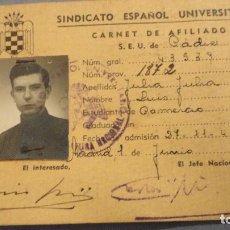 Documentos antiguos: ANTIGUO CARNET DE AFILIADO.SEU.CADIZ.SINDICATO ESPAÑOL UNIVERSITARIO.LUIS JULIA JULIA.MADRID 1945. Lote 111639183