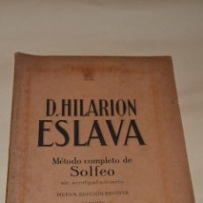 Documentos antiguos: METODO DE SOLFEO DE HILARION ESLAVA. Lote 111741663