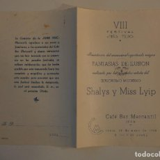 Documentos antiguos: PROGRAMA DIPTICO ORIGINAL 1954 PEÑA TRUC MERCANTIL INCA. SHALYS Y MISS LYIP, ILUSIONISMO, FIRMADO. Lote 111902183