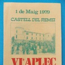 Documentos antiguos: DIPTICO GRANDE - VI APLEC D'URGELL - CASTELL DEL REMEI - 1 MAIG 1979 - 16 X 22 CM ... R-8345. Lote 111998163