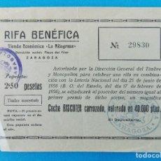 Documentos antiguos: RIFA BENEFICA, COCHE BISCUTER TIENDA ECONOMICA- LA MILAGROSA - ZARAGOZA - AÑO 1956 - .... R-8363. Lote 112046179