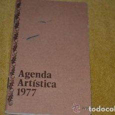 Documentos antiguos: AGENDA ARTÍSTICA 1977 ----- REFGIMHAULEMGRRAGO. Lote 112804615
