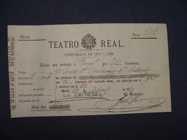 Documentos antiguos: ABONO TEATRO REAL TEMPORADA DE 1877 A 1878. MUY BUEN ESTADO - Foto 2 - 112901951