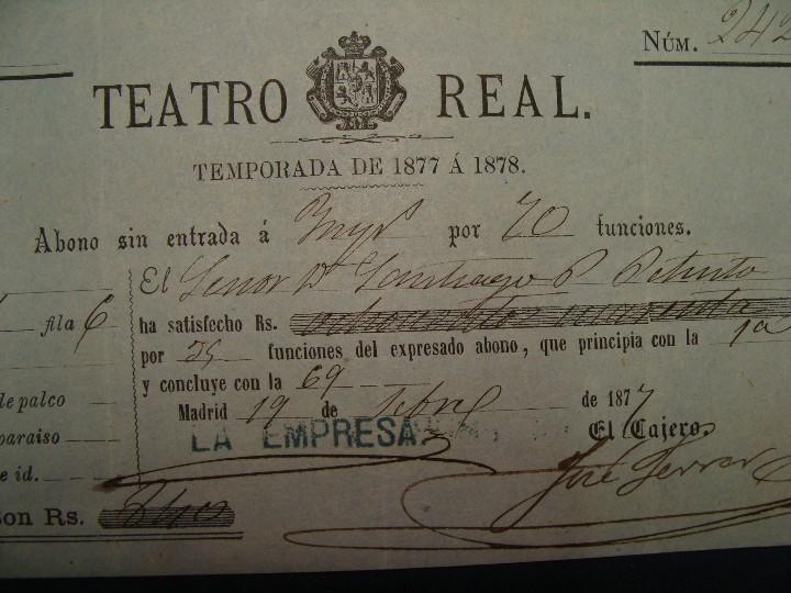 Documentos antiguos: ABONO TEATRO REAL TEMPORADA DE 1877 A 1878. MUY BUEN ESTADO - Foto 3 - 112901951