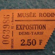 Documentos antiguos: ANTIGUA ENTRADA.MUSEE RODIN.EXPOSITION.PARIS.FRANCIA. Lote 113969711