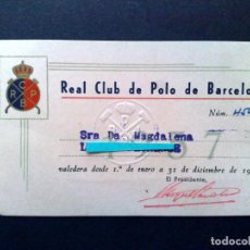 Documentos antiguos: TARJETA PERSONAL,EXPEDIDO 1957 DE REAL CLUB DE POLO DE BARCELONA. Lote 114922403