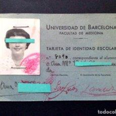 Documentos antiguos: TARJETA DE IDENTIDAD ESCOLAR,FACULTAD DE MEDICINA-UNIVERSIDAD DE BARCELONA (DESCRIPCIÓN). Lote 114923275