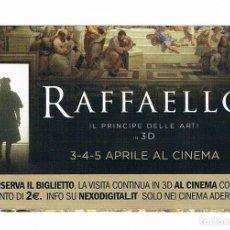 Documentos antiguos: ENTRADA RAFFAELLO EL PRINCIPE DELLE ARTI MUSEI VATICANI MUSEO VATICANO. Lote 115023471