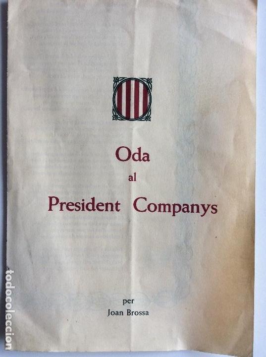 ODA AL PRESIDENT COMPANYS PER JOAN BROSSA . ANY 1976 - EDICIONS LA HUMANITAT (Coleccionismo - Documentos - Otros documentos)
