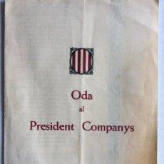 Documentos antiguos: ODA AL PRESIDENT COMPANYS PER JOAN BROSSA . ANY 1976 - EDICIONS LA HUMANITAT. Lote 115217515