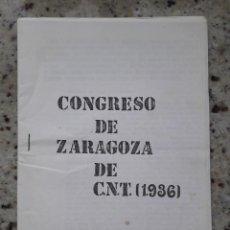 Alte Dokumente - CONGRESO DE ZARAGOZA DE 1936 DE LA CNT. EDICION FACSIMIL - 115509227