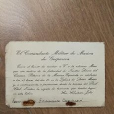 Documentos antiguos: INVITACIÓN A MISA PARA FRANCISCO CAMPRUBÍ, DEL COMANDANTE MILITAR DE MARINA DE GUIPUZCOA. 10,5X16CM. Lote 115702363
