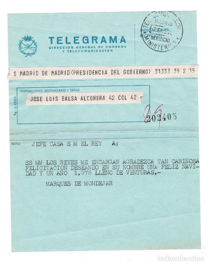 MONARQUÍA. TELEGRAMA AGRADECIMIENTO FIRMADO POR EL MARQUÉS DE MONDEJAR. SECRETARIO DEL REY D.JUAN CA (Coleccionismo - Documentos - Otros documentos)