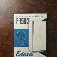 Documentos antiguos: MANUAL FRIGORIFICO EDESA MODELO F-150. 1964. Lote 116860667