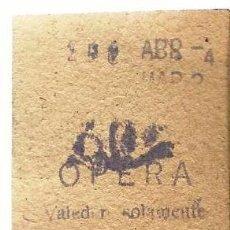 Documentos antiguos: ENTRADA - OPERA.. Lote 117457655