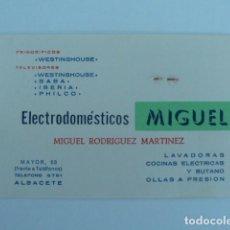 Documentos antiguos: ALBACETE. TARJETA COMERCIAL ELECTRODOMESTICOS MIGUEL. Lote 117473899