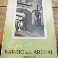 Documentos antiguos: SEMANA SANTA SEVILLA,PREGON DEL BARRIO DEL ARENAL - FLORENCIO QUINTERO MARTIN - 1957, DEDICADO. Lote 119112167