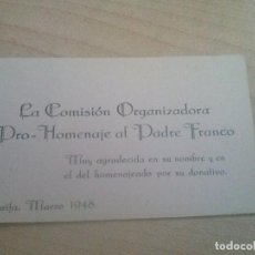 Documentos antiguos: DOCUMENTO DE UNA COMISION DE UN HOMENAJE AL PADRE FRANCO EN TARIFA EN 1948. Lote 119382151