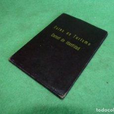 Documenti antichi: RARO CARNET PERSONAL DE IDENTIDAD GUIAS DE TURISMO 1972 INTERPRETE Y VISADO SINDICAL. Lote 119528195