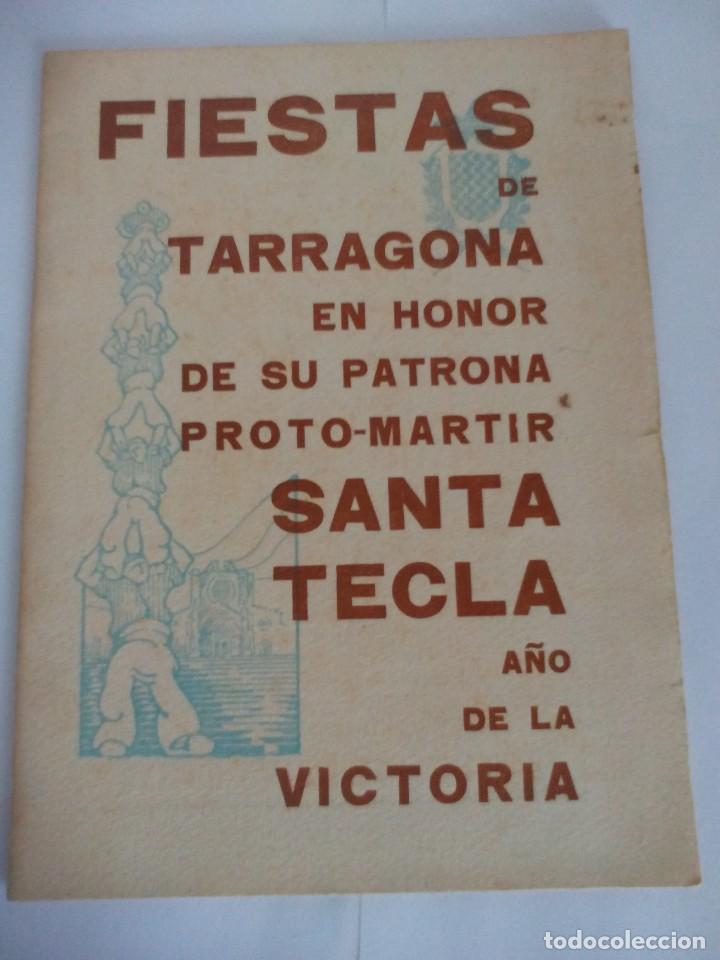 TARRAGONA PROGRAMA FIESTAS SANTA TECLA AÑO DE LA VICTORIA (Coleccionismo - Documentos - Otros documentos)