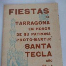 Documentos antiguos: TARRAGONA PROGRAMA FIESTAS SANTA TECLA AÑO DE LA VICTORIA. Lote 119839051