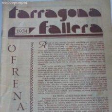 Documentos antiguos: TARRAGONA FALLERA 1934 PROGRAMA DE FIESTAS. Lote 119839699