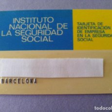 Documentos antiguos: TARJETA - INSTITUTO NACIONAL DE LA SEGURIDAD SOCIAL - BARCELONA. Lote 120399871