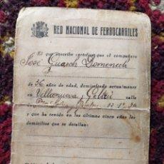 Documentos antiguos: CARNET RED NACIONAL DE FERROCARRILES, VILLANUEVA Y GELTRÚ,1938.. Lote 120509046