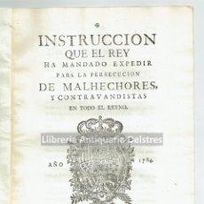 Documentos antiguos: [ZARAGOZA. PERSECUCIÓN DE MALHECHORES Y CONTRABANDISTAS, 1784] CARLOS III. INSTRUCCIÓN... . Lote 120538719