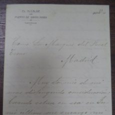 Documentos antiguos: CARTA DEL ALCALDE DEL PUERTO SANTA MARIA AL MARQUES DEL REAL TESORO. 1907.. Lote 120629415