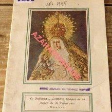 Documentos antiguos: SEMANA SANTA SEVILLA, 1935, PROGRAMA DE LAS COFRADIAS,16 PAGINAS, ESPECTACULAR. Lote 120943791