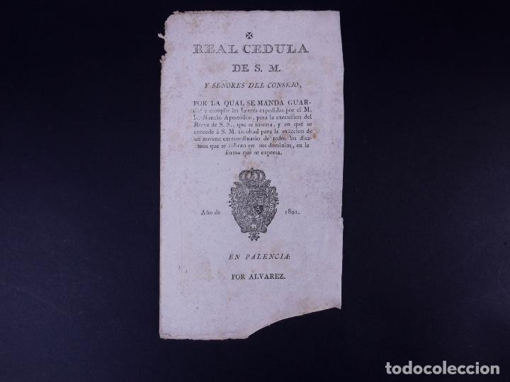 REAL CEDULA DE EXACCION DE UN NOVENO DE TODOS LOS DIEZMOS, PALENCIA 1801 (Coleccionismo - Documentos - Otros documentos)