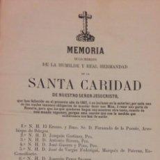 Documentos antiguos: MEMORIA DE LOS HERMANOS DE LA HUMILDE REAL HERMANDAD DE LA SANTA CARIDAD 1867. Lote 121598815
