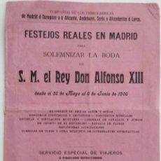 Documentos antiguos: FOLLETO TARIFAS ESPECIALES FERROCARRILES BODA REY DON ALFONSO XIII AÑO 1906. Lote 122099495