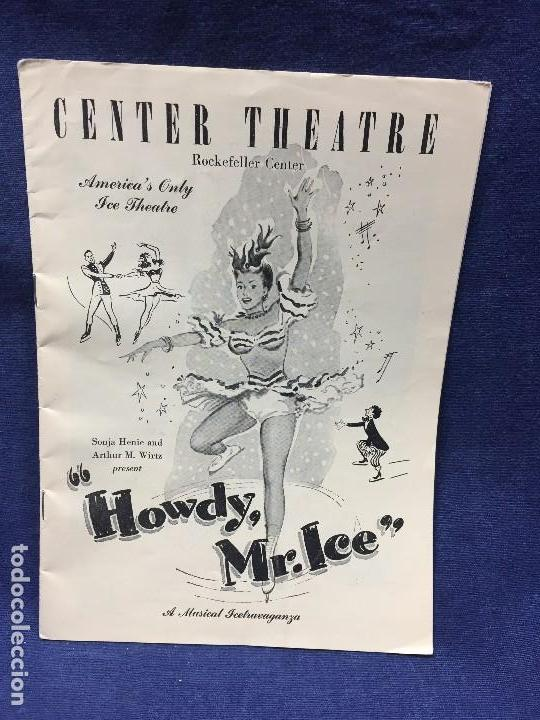 Documentos antiguos: THE CENTER THEATRE ROCKEFELLER CENTER AMERICAS ONLY ICE THEATRE HOWDY MR ICE NEW YORK 23X17CMS - Foto 1 - 122142899