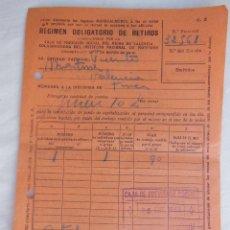 Documentos antiguos: ENTREGA AL REGIMEN OBLIGATORIO RETIROS, CAJA DE PREVISIÓN SOCIAL DEL PAIS VALENCIANO. 1937. Lote 122435699