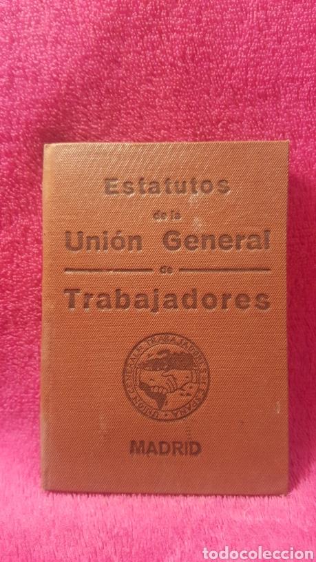 CARNET DE LOS ESTATUTOS DE LA UNIÓN GENERAL DE TRABAJADORES MADRID+ CARNET DE FEDERADO (Coleccionismo - Documentos - Otros documentos)