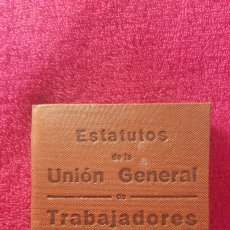 Documentos antiguos: CARNET DE LOS ESTATUTOS DE LA UNIÓN GENERAL DE TRABAJADORES MADRID+ CARNET DE FEDERADO. Lote 122974188