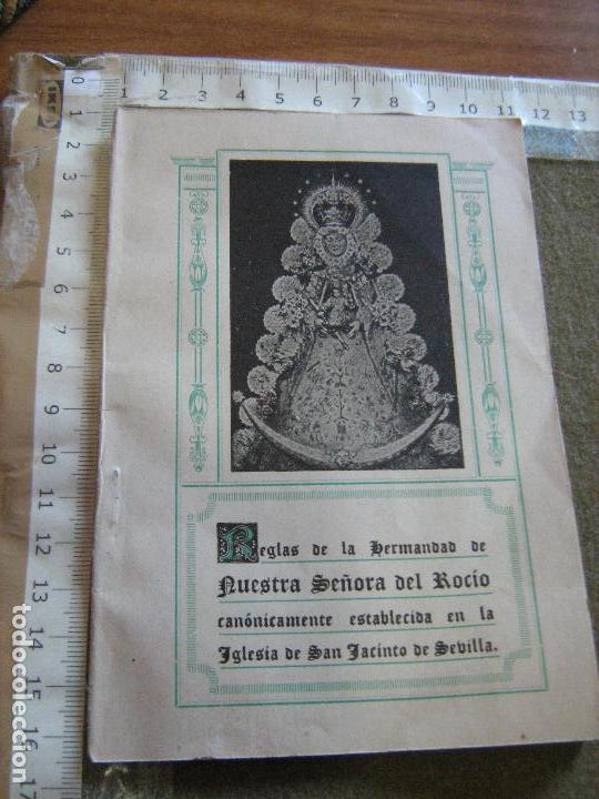 RARAS REGLAS DE LA HERMANDAD DEL ROCIO DE TRIANA - IGLESIA SAN JACINTO - SEVILLA 1944 (Coleccionismo - Documentos - Otros documentos)