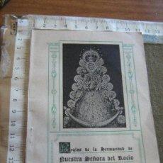 Documentos antiguos: RARAS REGLAS DE LA HERMANDAD DEL ROCIO DE TRIANA - IGLESIA SAN JACINTO - SEVILLA 1944. Lote 123224067