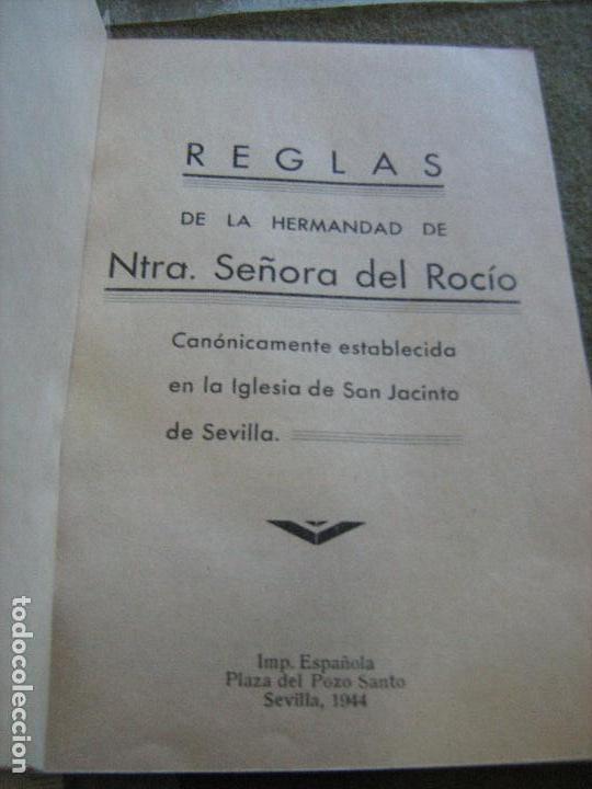 Documentos antiguos: RARAS REGLAS DE LA HERMANDAD DEL ROCIO DE TRIANA - IGLESIA SAN JACINTO - SEVILLA 1944 - Foto 2 - 123224067