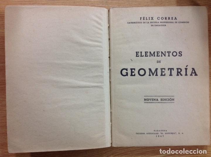 ELEMENTOS DE GEOMETRÍA 1947 - FÉLIX CORREA NOVENA EDICIÓN (Coleccionismo - Documentos - Otros documentos)