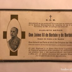 Documentos antiguos: CARLISMO. DON JAIME III DE BORBON Y BORBON. ESQUELA MORTUORIA (A.1931). Lote 124232539