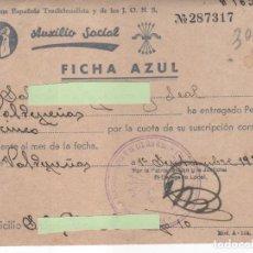 Documentos antiguos: FICHA AZUL AUXILIO SOCIAL DEL AÑO 1939. Lote 124406303