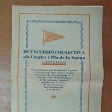 Documentos antiguos: III EXCURSIO COL.LECTIVA ALS CINGLES I PLA DE LA GARGA CENTELLES MARÇ 1922 PUBLICIDAD DE EPOCA. Lote 125263599