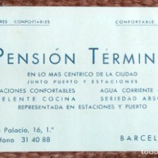 Documentos antiguos: TARJETA COMERCIAL PENSION TERMINO - BARCELONA. Lote 125393415